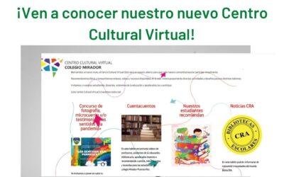 ¡Los invitamos a nuestro nuevo Centro Cultural Virtual!